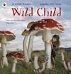 Wild Child - Jeanne Willis (Paperback)