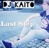 DJ Kaito - Last Step (Version 2) (CD) - Cover