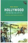 Hollywood Soundscapes - Helen Hanson (Paperback)