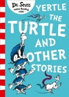 Yertle the Turtle and Other Stories - Dr. Seuss (Paperback)