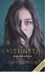 Vaselinetjie (2017) - Anoeschka von Meck (Paperback)