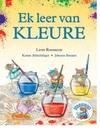 Ek Leer Van Kleure (Storiemuis-Reeks) - Leon Rousseau (Paperback)