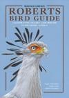 Roberts Bird Guide 2nd Edition - Hugh Chittenden (Hardcover)