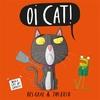 Oi Cat! - Kes Gray (Hardcover)