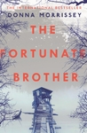 The Fortunate Brother - Donna Morrissey (Paperback)