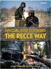 Specialised Cooking: The Recce Way - Justin Vermaak & Douw Steyn (Paperback)