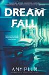 Dreamfall - Amy Plum (Paperback)