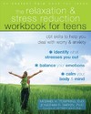 The Relaxation and Stress Reduction Workbook for Teens - Michael A. Tompkins (Paperback)