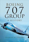 Boeing 707 Group: a History - Graham M. Simons (Hardcover)