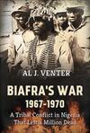 Biafra's War 1967-1970 - Al J. Venter (Paperback)
