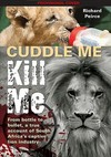 Cuddle Me, Kill Me - Richard Peirce (Paperback)