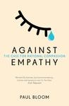 Against Empathy - Paul Bloom (Paperback)
