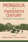 Mongolia in the 20th Century - Stephen Kotkin (Paperback)