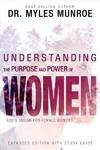 Understanding the Purpose and Power of Women - Myles Munroe (Paperback)