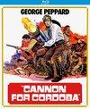 Cannon For Cordoba (Region A Blu-ray)