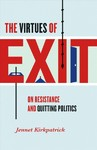 The Virtues of Exit - Jennet Kirkpatrick (Hardcover)