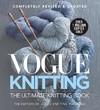 Vogue Knitting - Editors of Vogue Knitting Magazine (Hardcover)