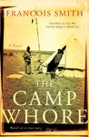 The Camp Whore - Francois Smith (Paperback)