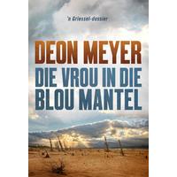 Die Vrou In Die Blou Mantel - Deon Meyer (Paperback)