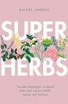 Super Herbs - Rachel Landon (Paperback)