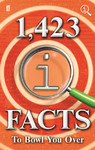1,423 QI Facts to Bowl You Over - John Lloyd (Hardcover)