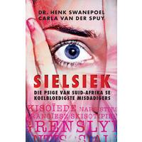 Sielsiek - Henk Swanepoel & Carla Van Der Spuy (Paperback)