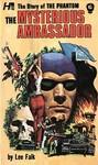 Phantom: the Complete Avon Novels: Volume #6 the Mysterious Ambassador - Lee Falk (Paperback)