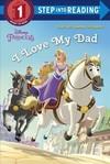 I Love My Dad - Jennifer Liberts (Paperback)