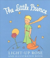 The Little Prince Light-up Rose - Running Press (Toy) - Cover