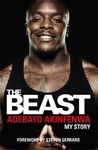 Beast - Adebayo Akinfenwa (Hardcover)