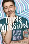 Trans Mission - Alex Bertie (Paperback)