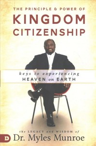 Principle & Power of Kingdom Citizen - Myles Munroe (Paperback) - Cover