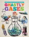 Ghastly Gases - Mike Clark (Hardcover)