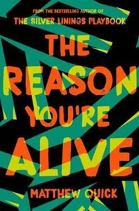 Reason You're Alive - Matthew Quick (Paperback) - Cover