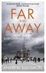 Far and Away - Andrew Solomon (Paperback)