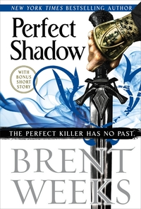Perfect Shadow - Brent Weeks (Hardcover) - Cover