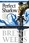 Perfect Shadow - Brent Weeks (Hardcover)