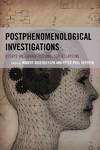 Postphenomenological Investigations (Paperback)
