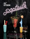 Ice Kitchen: Poptails - Nadia Roden (Hardcover)