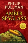 The Amber Spyglass - Philip Pullman (Paperback)
