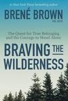 Braving the Wilderness - Brene Brown (Paperback)