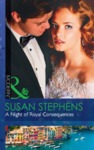 Night of Royal Consequences - Susan Stephens (Paperback)