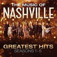 Original TV Soundtrack - Music of Nashville: Greatest Hits Seasons 1-5 (CD) - Cover