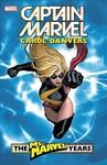 Captain Marvel - Carol Danvers & the Ms. Marvel Years 1 - Brian Reed (Paperback)