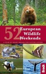 52 European Wildlife Weekends - James Lowen (Paperback)