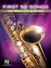 First 50 Songs You Should Play on the Sax - Hal Leonard Publishing Corporation (Paperback)