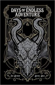 Dungeons & Dragons: Days Of Endless Adventure - Jim Zub (Paperback) - Cover