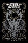 Dungeons & Dragons: Days Of Endless Adventure - Jim Zub (Paperback)