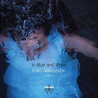 Erato Alakiozidou - In Blue & White (CD) - Cover