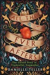 All the Ever Afters - Danielle Teller (Hardcover)